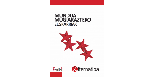 Alternatibaren erronkak. Mundua Mugiarazteko Euskarriak (2018)